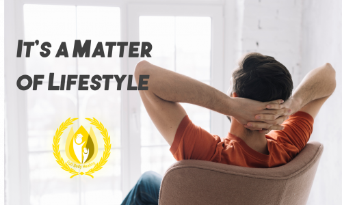 It's a Matter of Lifestyle